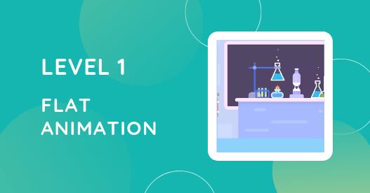 Level 1 Flat Animation