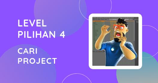 Level Pilihan 4: Tutorial Cari Projek